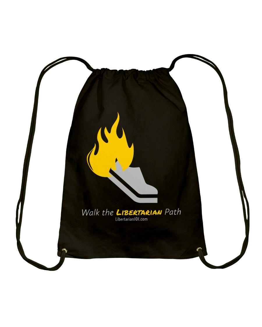 Walk the Liberty Path T-Shirt Drawstring Bag