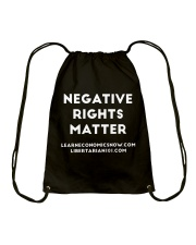 Negative Rights Matter T-Shirt Drawstring Bag thumbnail