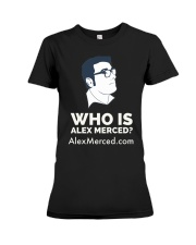 Who is Alex Merced T-Shirt Premium Fit Ladies Tee tile