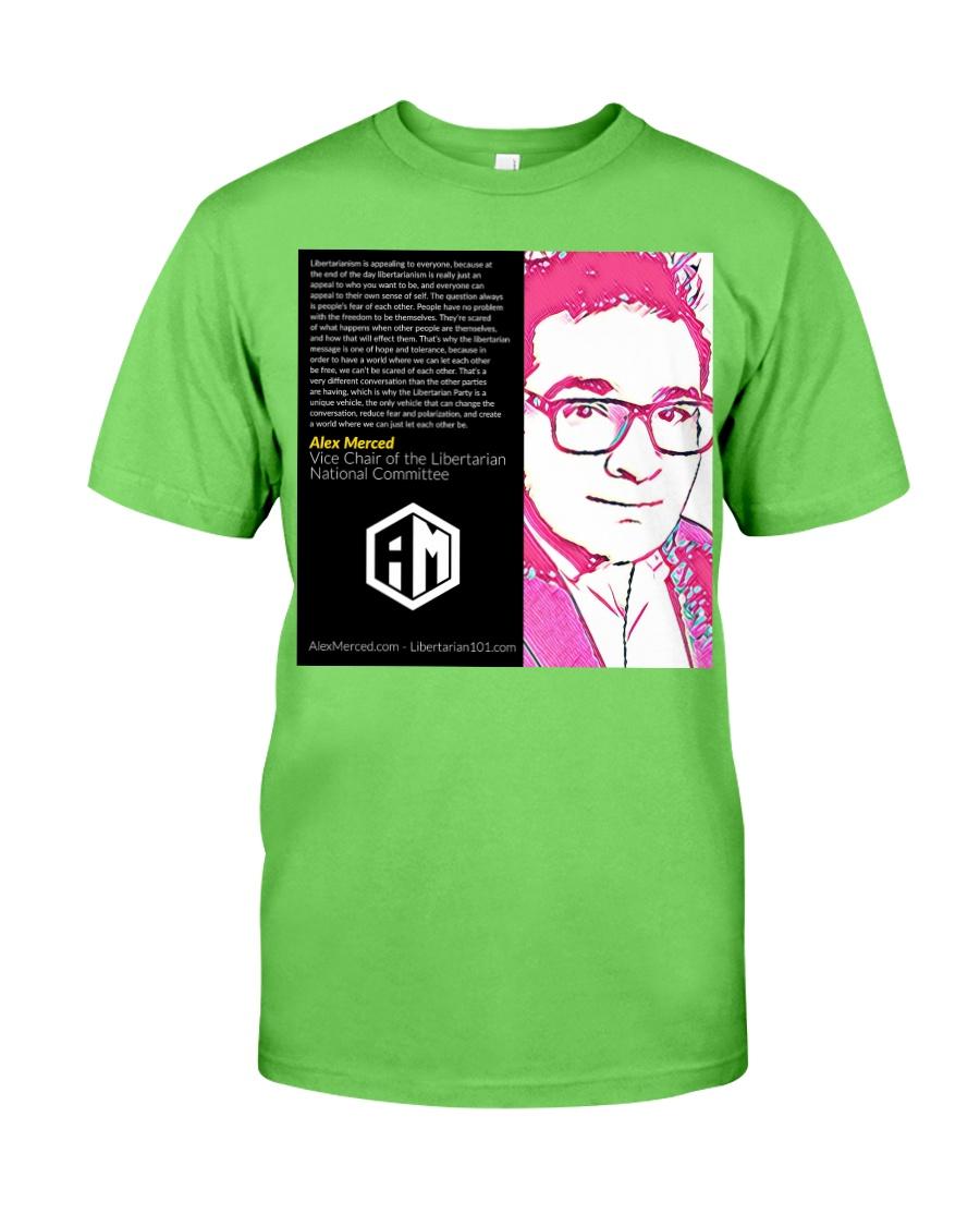 Alex Merced Libertarian World Quote T-Shirt Classic T-Shirt