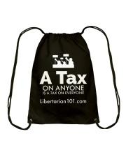 A tax on anyone T-Shirt Drawstring Bag front