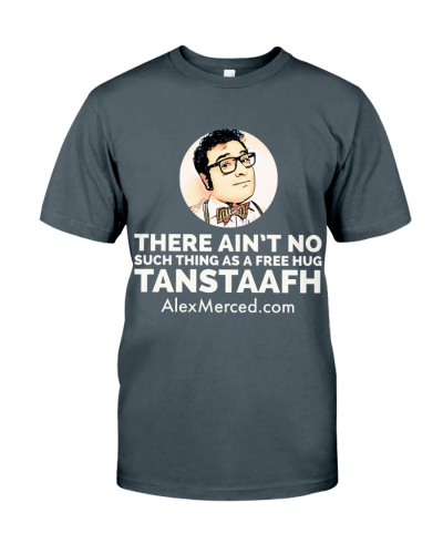 TANSTAAFH T-Shirt