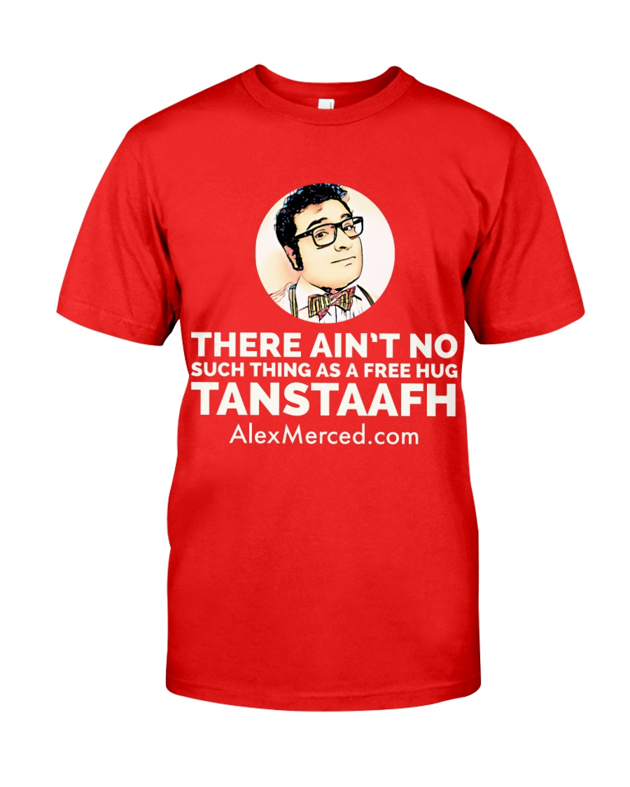 TANSTAAFH T-Shirt Classic T-Shirt