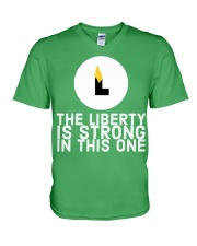 The Liberty is Strong in This One T-Shirt V-Neck T-Shirt front