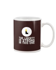 The Liberty is Strong in This One T-Shirt Mug thumbnail