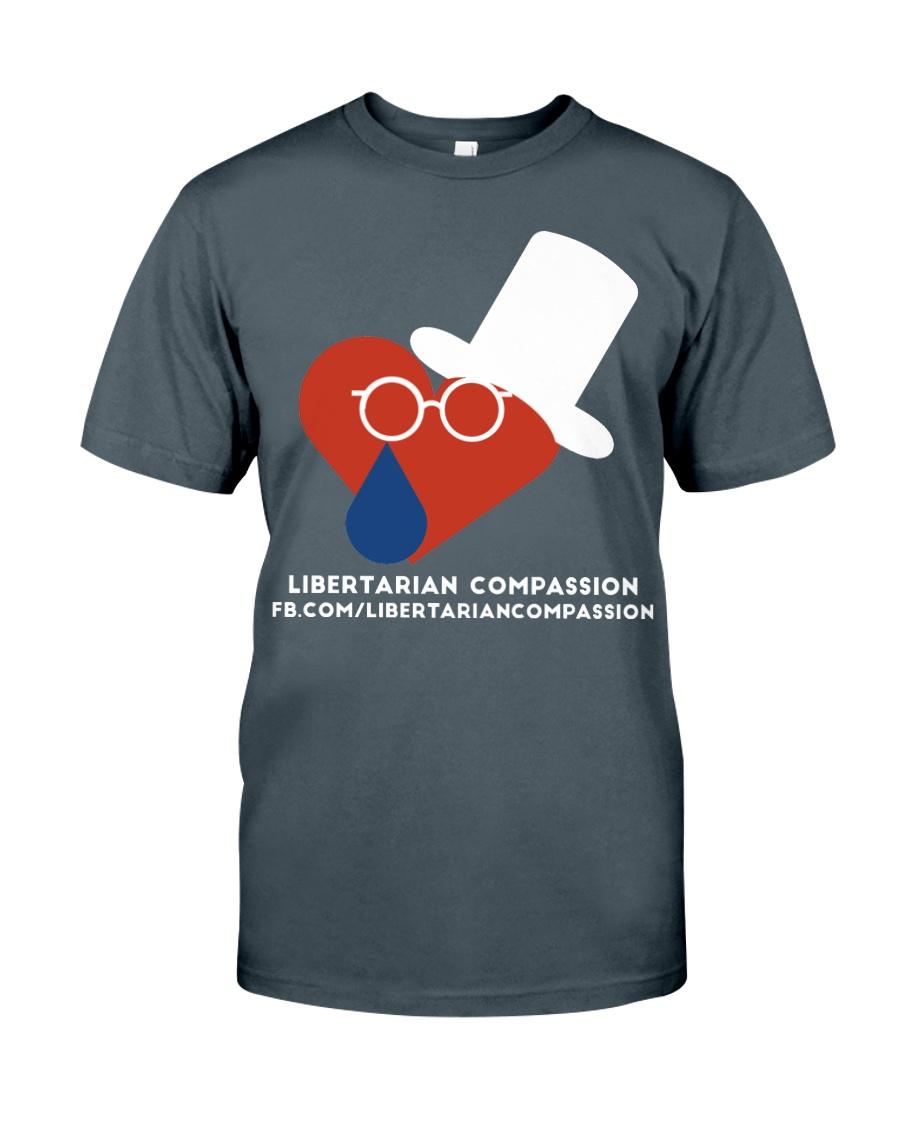 Libertarian Compassion T-Shirt Classic T-Shirt
