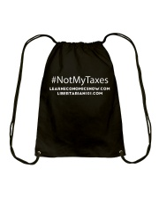 Not My Taxes T-Shirt Drawstring Bag thumbnail