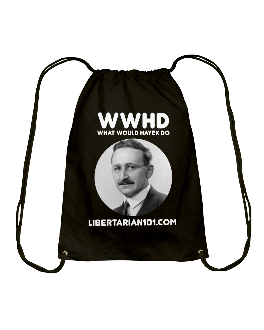 What Would Hayek Do T-Shirt Drawstring Bag