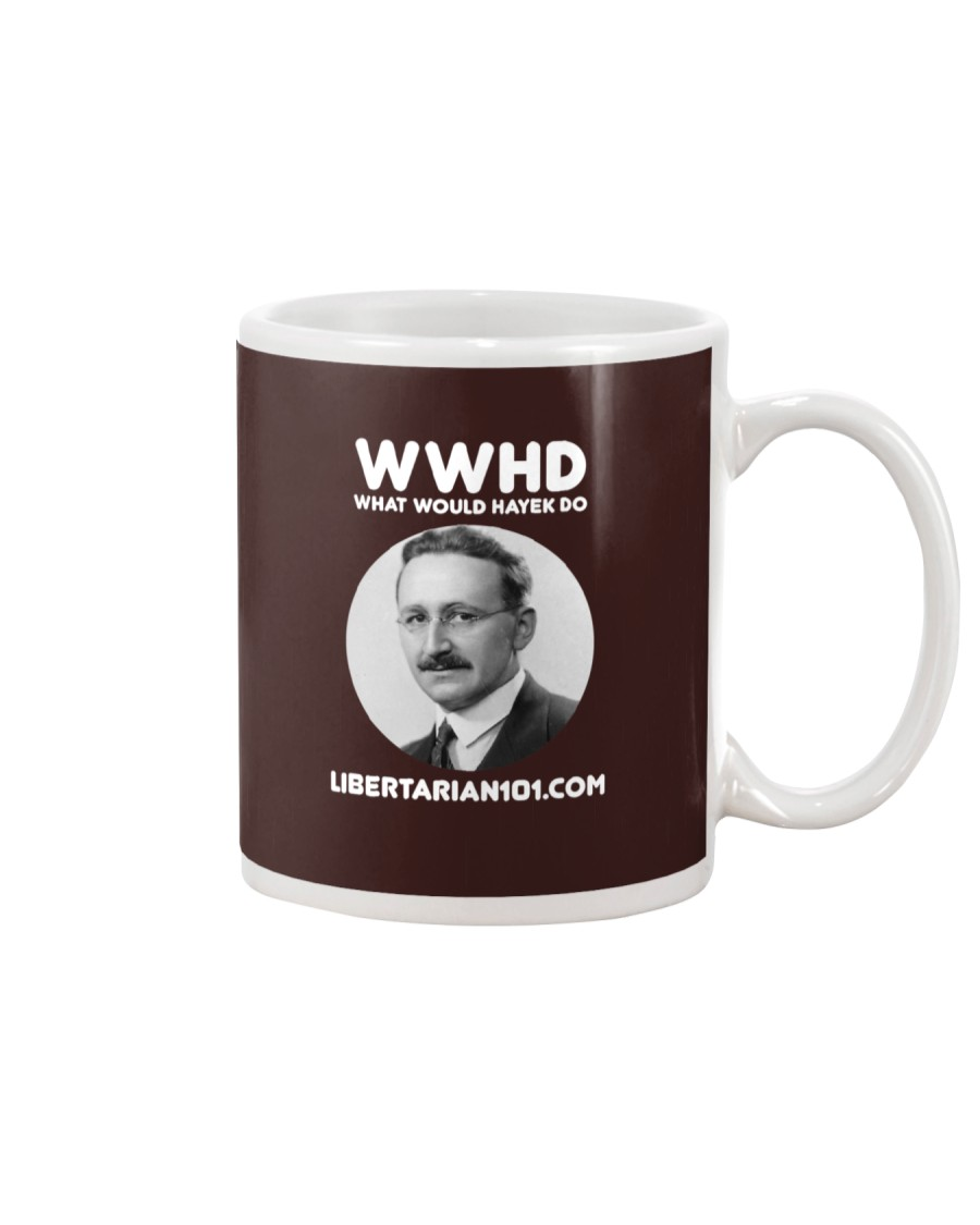 What Would Hayek Do T-Shirt Mug