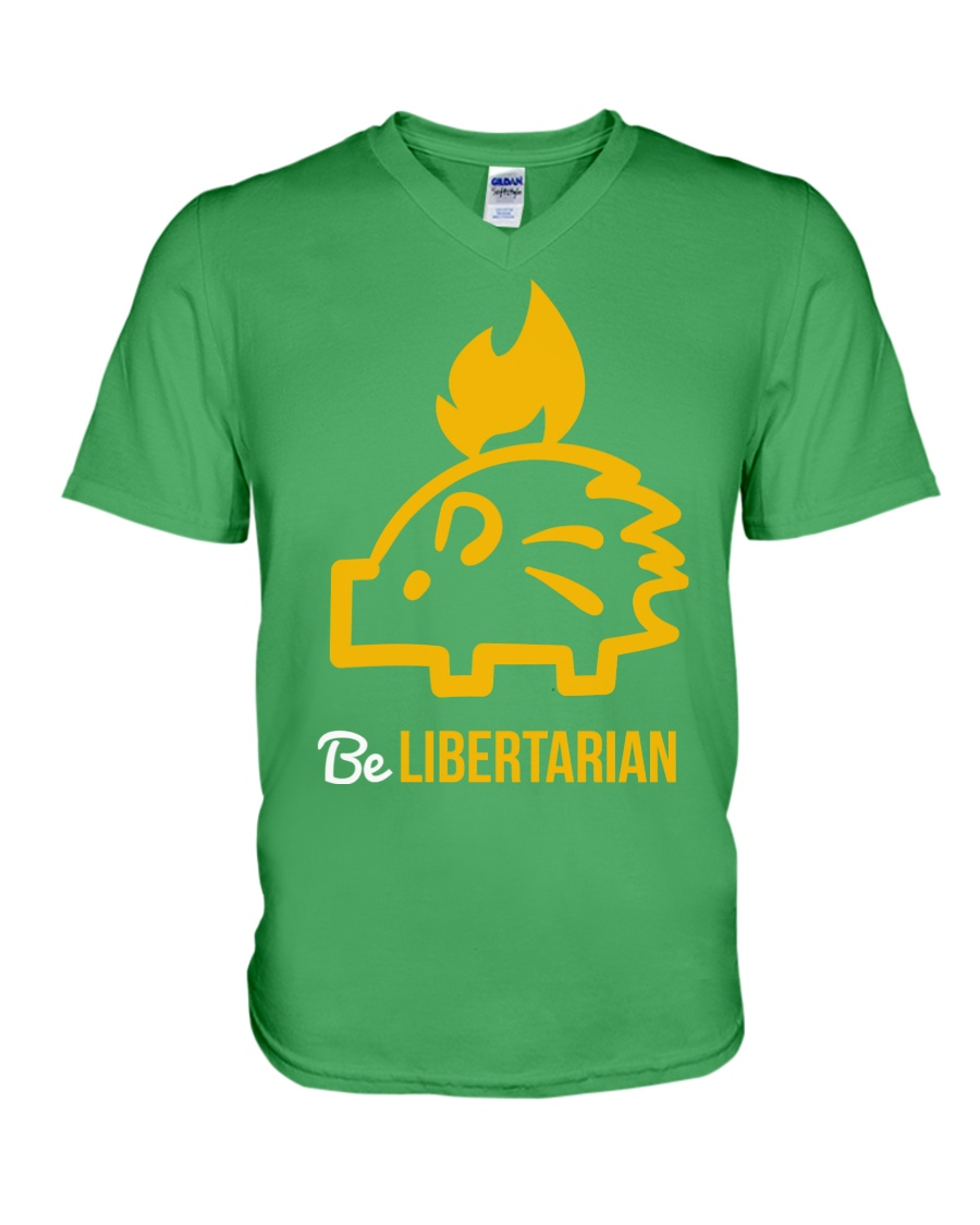 Be Libertarian T-Shirt V-Neck T-Shirt