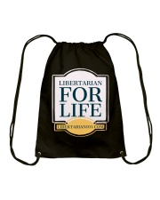 Libertarian for Life T-Shirt Drawstring Bag thumbnail
