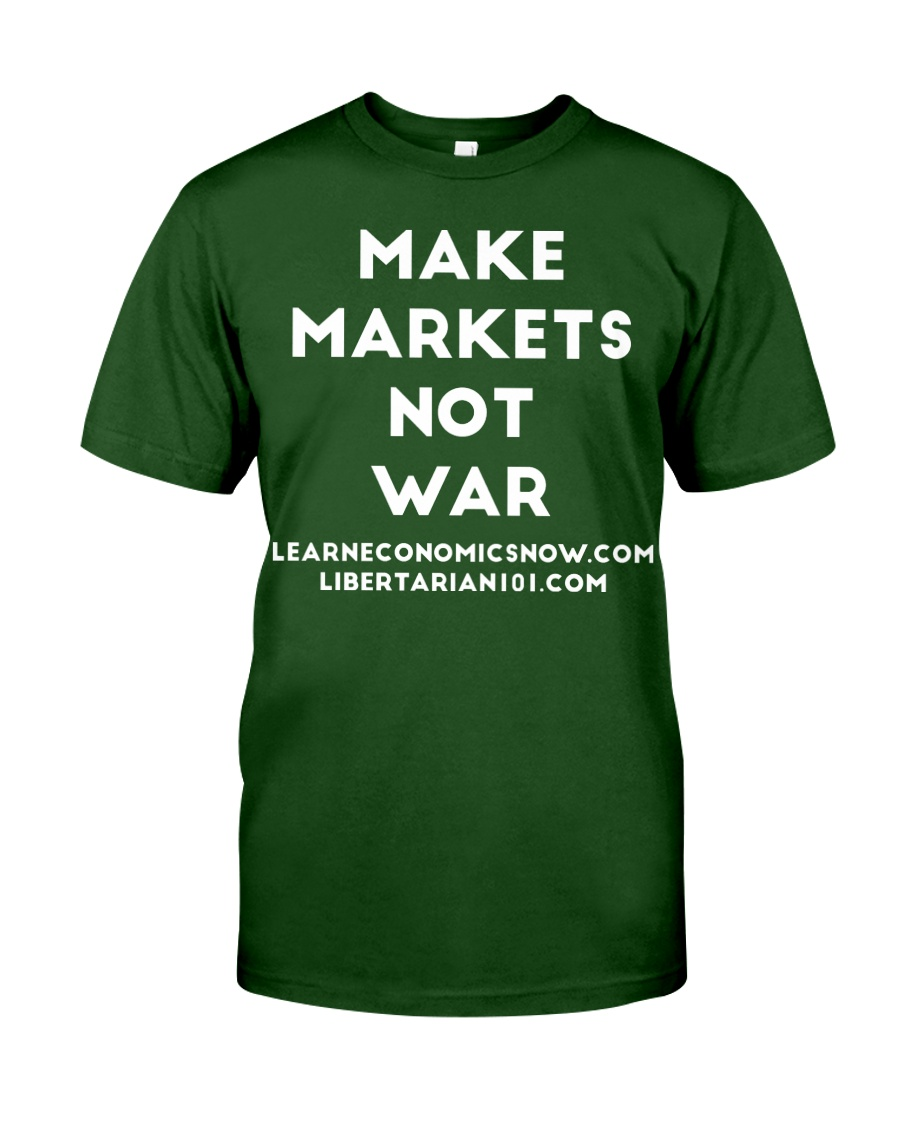 Make Markets Not War T-Shirt Classic T-Shirt