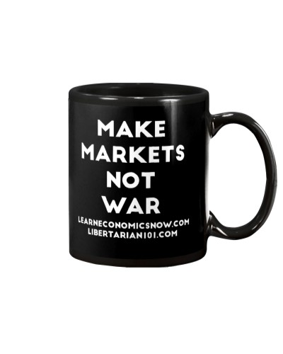 Make Markets Not War T-Shirt
