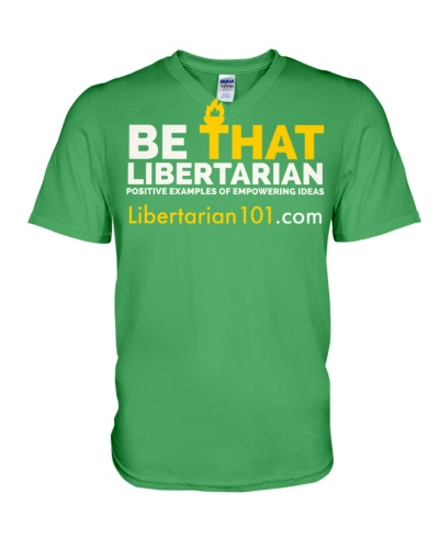 Be that Libertarian T-Shirt