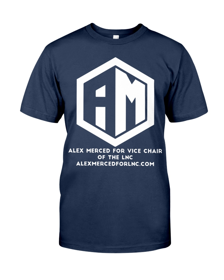 Alex Merced for Vice Chair of LNC T-shirt Classic T-Shirt