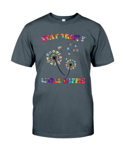 Stay Trippy Little Hippe