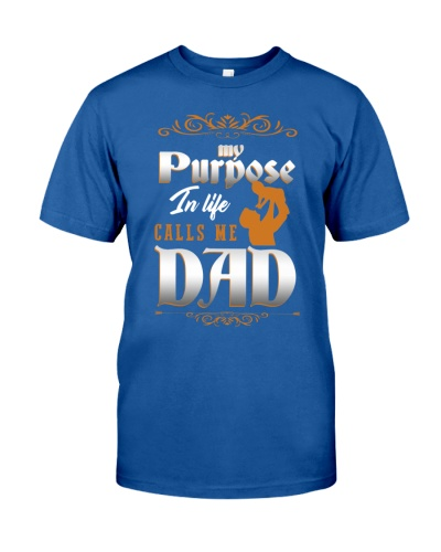 My Purpose In Life Calls Me Dad