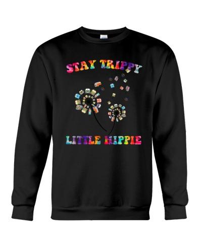 STAY TRIPPY LITTLE HIPPIE