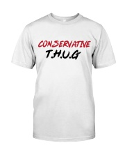 Conservative THUG Classic T-Shirt front