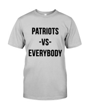 Patriots Vs Everybody Classic T-Shirt front