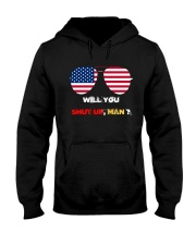 Will you shut up Man Hooded Sweatshirt thumbnail