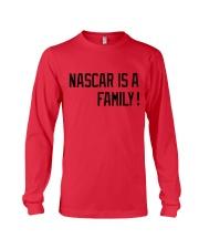 Nascar is a family Long Sleeve Tee thumbnail