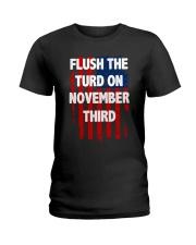 Flush The Turd On November Third Ladies T-Shirt thumbnail