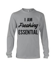 I Am Freaking Essential Shirt Long Sleeve Tee thumbnail