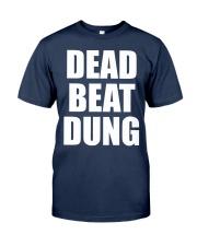Dead Beat Dung Classic T-Shirt front