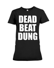Dead Beat Dung Premium Fit Ladies Tee thumbnail