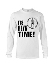Its Reyn time Shirt Long Sleeve Tee thumbnail