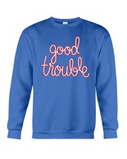 Good Trouble Crewneck Sweatshirt thumbnail