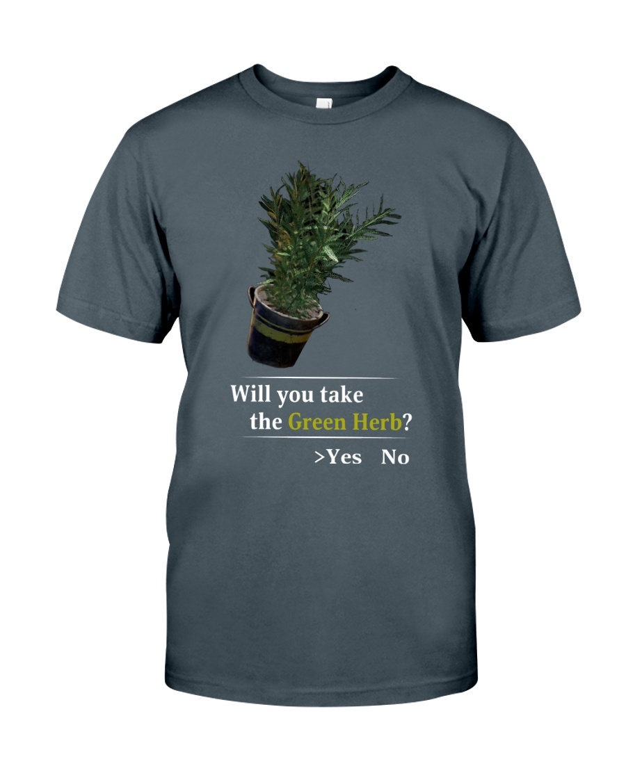 Will You Take The Green Herb Classic T-Shirt