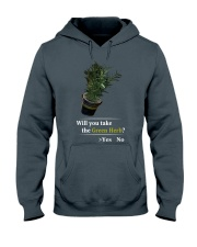 Will You Take The Green Herb Hooded Sweatshirt thumbnail