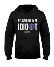 My Governor is an IDIOT Hooded Sweatshirt thumbnail