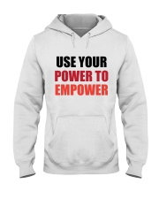 Use Your Power To Empower Hooded Sweatshirt thumbnail