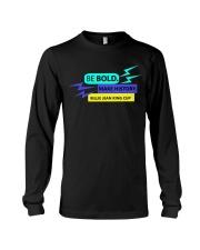 Be Bold Make History Long Sleeve Tee thumbnail