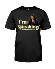 I'm Speaking Classic T-Shirt front