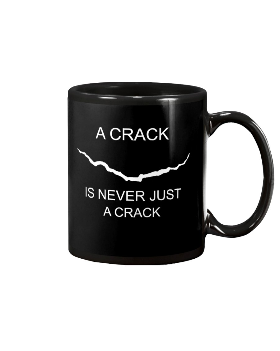 A Crack Is Never Just A Crack Mug