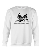 Love Is A Four-Legged Word Crewneck Sweatshirt thumbnail