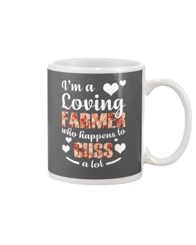 I'M A LOVING FARMER WHO HAPPENS TO CUSS A LOT