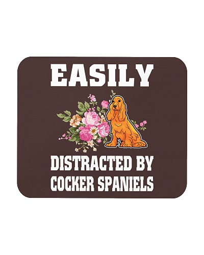 EASILY DISTRACTED BY COCKER SPANIELS