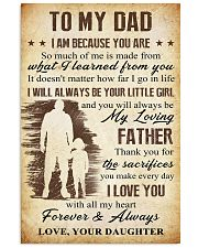 To Dad - The Sacrifies You Make 11x17 Poster front