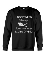 SCUBA DIVING I DONT NEED THERAPY Crewneck Sweatshirt thumbnail