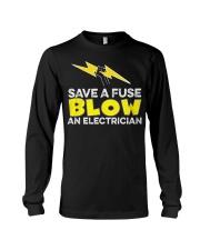Blown an Electrician Long Sleeve Tee thumbnail