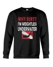WHY DIET WHEN I LOVE SCUBA DIVING Crewneck Sweatshirt thumbnail