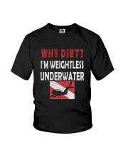 WHY DIET WHEN I LOVE SCUBA DIVING Youth T-Shirt thumbnail