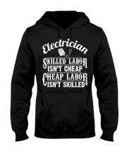 Electrician - Skilled Labor Isn't Cheap Hooded Sweatshirt thumbnail