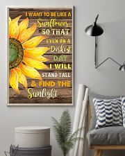 I want to be like a sunflower  11x17 Poster lifestyle-poster-1