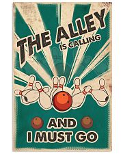 The alley is calling and I must go 11x17 Poster front